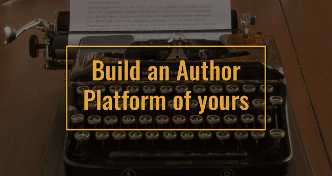 Build An Author Platform of Your Book Publishing