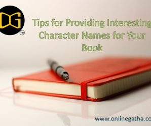 Tips for Providing Interesting Character Names for Your Book