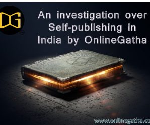 An investigation over Self Publishing India by OnlineGatha