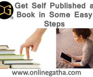 Get Self Published a Book in Some Easy Steps