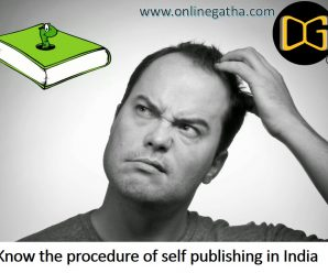 Know the procedure of self publishing in India