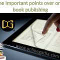 Some Important points over online book publishing